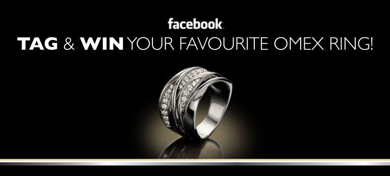 Tag & Win your favourite Omex Ring
